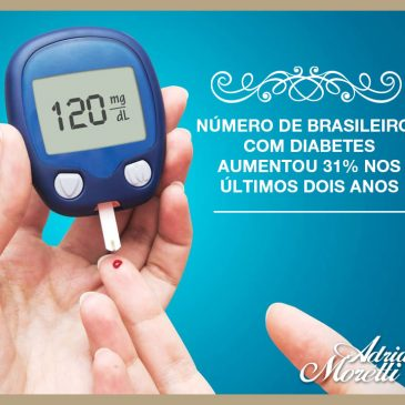 Número de brasileiros com diabetes aumentou 31% nos últimos dois anos